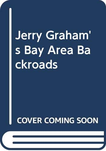 9780060964702: Jerry Graham's Bay Area Backroads
