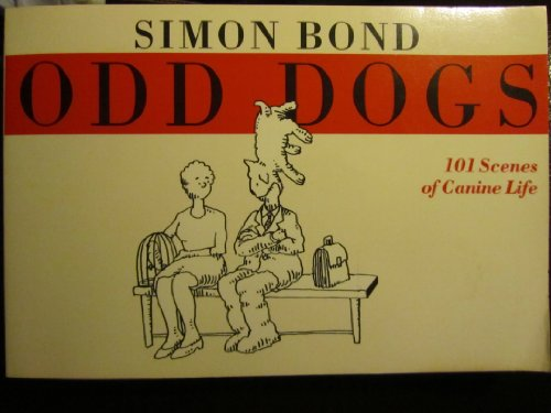 Odd Dogs (0060964855) by Simon Bond
