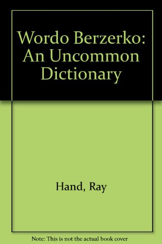 9780060964887: Wordo Berzerko: An Uncommon Dictionary