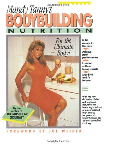 9780060964979: Bodybuilding Nutrition