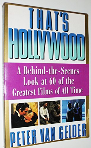 9780060965129: That's Hollywood: A Behind-The-Scenes Look at 60 of the Greatest Films Ever Made