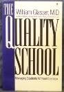 9780060965136: The Quality School: Managing Students Without Coercion