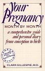 9780060965334: Your Pregnancy Month-by-month: A Comprehensive Guide and Personal Diary from Conception to Birth