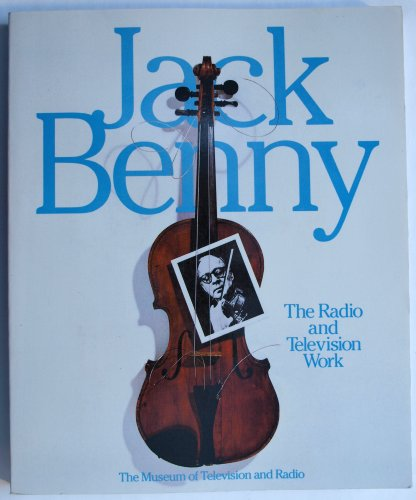 9780060965464: Jack Benny: The Radio and Television Work