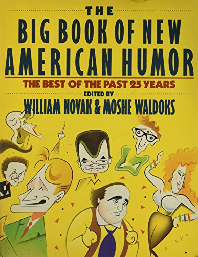 9780060965518: The Big Book of New American Humor: The Best of the Past 25 Years
