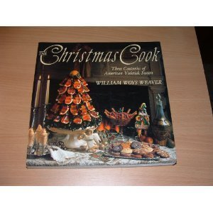 9780060965525: The Christmas Cook: Three Centuries of American Yuletide Sweets
