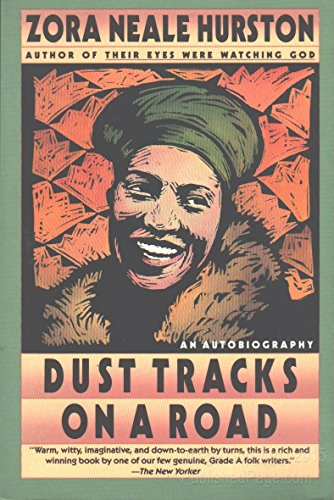 Dust Tracks on a Road/an Autobiography
