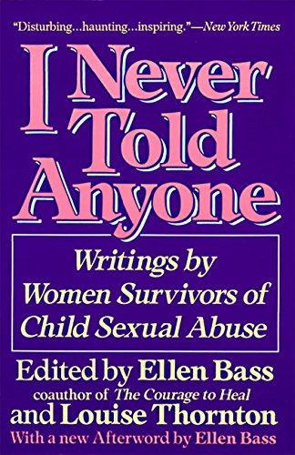 9780060965730: I Never Told Anyone: Writings by Women Survivors of Child Sexual Abuse