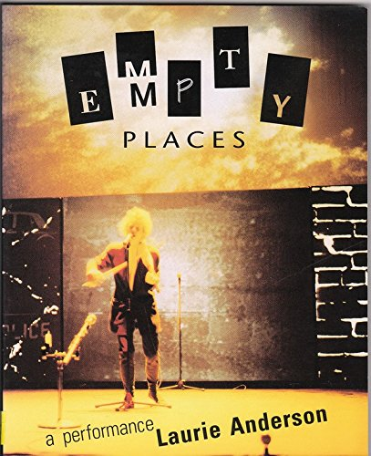 9780060965860: Empty Places: A Performance