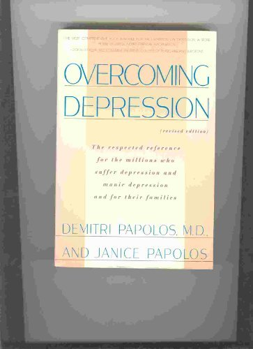 9780060965945: Overcoming Depression: Respected Reference for the Millions Who Suffer from Depression and Manic Depression and for Their Families