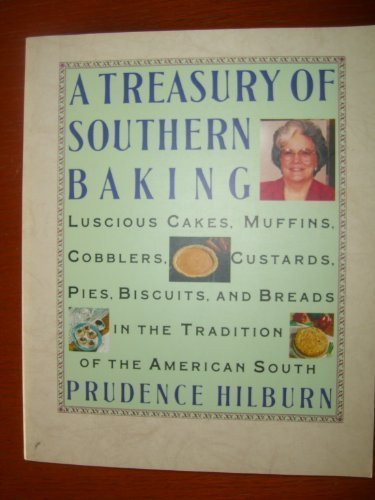 9780060965976: A Treasury of Southern Baking: Luscious Cakes, Cobblers, Pies, Custards, Muffins, Biscuits, and Breads in the Tradition of the American South