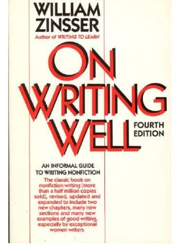 9780060968311: On Writing Well : an Informal Guide to Writing Nonfiction (Revised): 4th