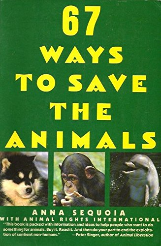 9780060968458: 67 Ways to Save the Animals