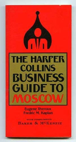 9780060968533: The Harper Collins Business Guide to Moscow