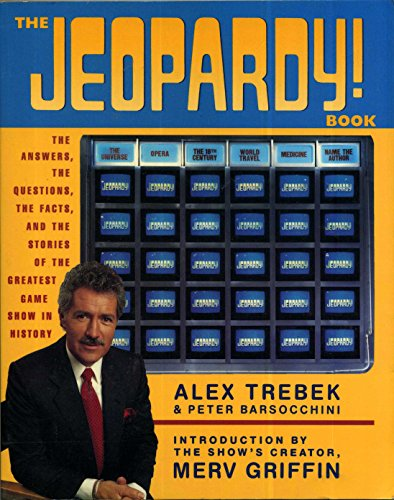 The Jeopardy! Book - The Answers, The: Trebek, Alex and