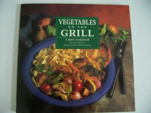 9780060968892: Vegetables on the Grill