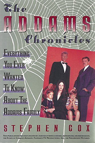 9780060968977: Addams Chronicles: Everything You Ever Wanted to Know About the Addams Family