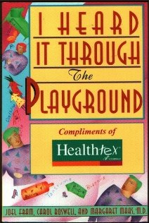9780060968984: I Heard It Through the Playground: 616 Best Tips from the Mommy and Daddy Network for Raising a Happy, Healthy Child from Birth to Age Five