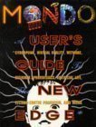 Mondo 2000: A User's Guide to the: Rucker, Rudy, Sirius,