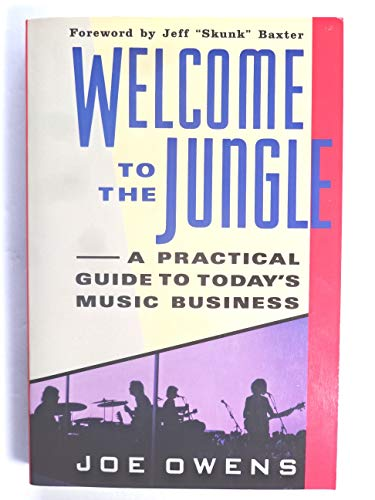 9780060969301: Welcome to the Jungle: A Practical Guide to Today's Music Business