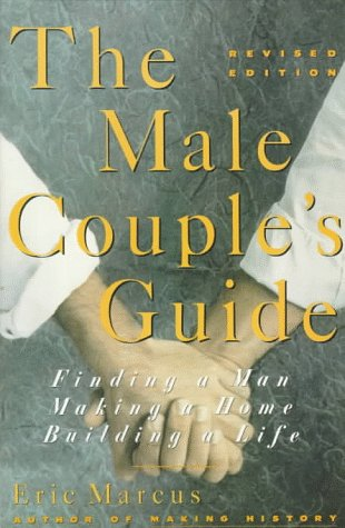 9780060969363: The Male Couple's Guide: Finding a Man, Making a Home, Building a Life
