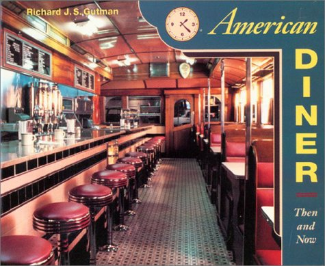 9780060969561: American Diner: Then and Now