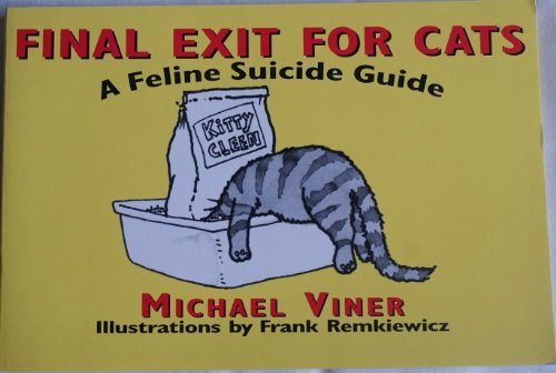 9780060969615: Final Exit for Cats: A Feline Suicide Guide