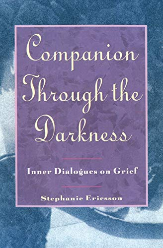 9780060969745: Companion through Darkness: Inner Dialogues on Grief