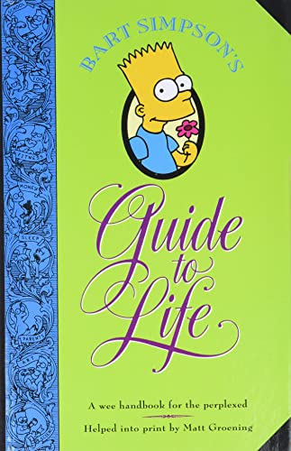 9780060969752: Bart Simpson's Guide to Life: A Wee Handbook for the Perplexed