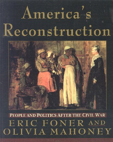 9780060969899: America's Reconstruction: People and Politics After the Civil War