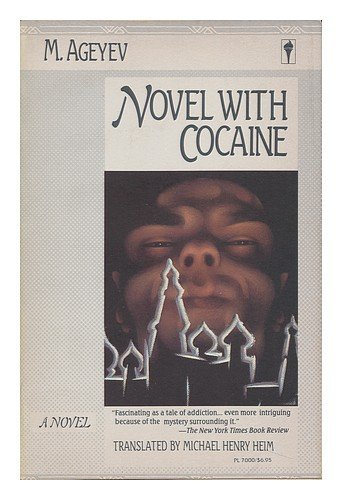 9780060970000: Novel with Cocaine / M. Ageyev; Translated from the Russian by Michael Henry Heim - [Uniform Title: Roman S Kokainom. English]