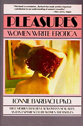 9780060970024: Pleasures: Women Write Erotica
