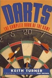 9780060970062: Darts; The Complete Book of the Game