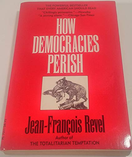 9780060970116: How Democracies Perish