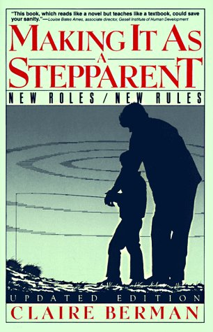 Making It as a Stepparent: New Roles/New Rules (0060970197) by Claire Berman