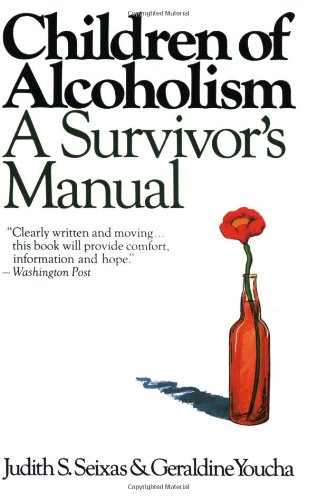 9780060970208: Children of Alcoholism: A Survivor's Manual