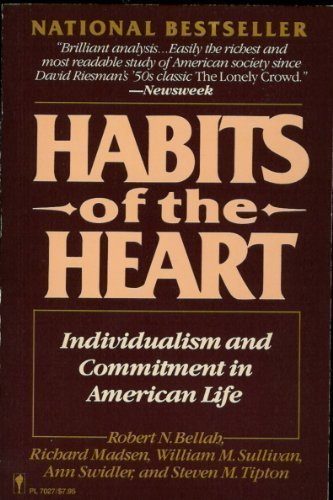 an analysis of the book habits of the heart A book by bellah called habits of the heart by stefania_carmen_1 in types  books - non-fiction, heart, and habit a book by bellah called habits of the heart search search.
