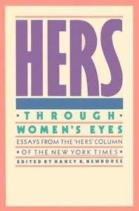 9780060970284: Hers: Through Women's Eyes