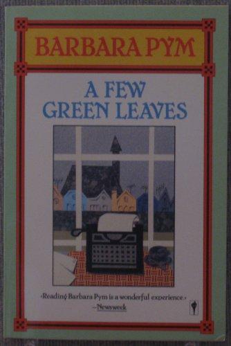 9780060970321: A Few Green Leaves