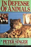 9780060970444: In Defense of Animals