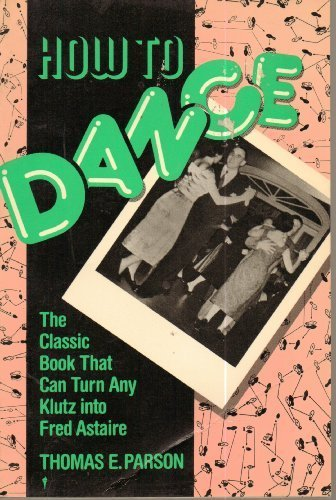 9780060970529: How to Dance (Formerly Published As Ballroom Dances)