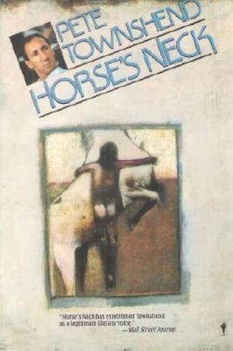 9780060970628: Horse's Neck
