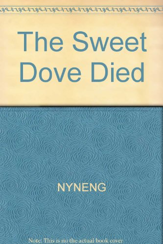 9780060970727: The sweet dove died