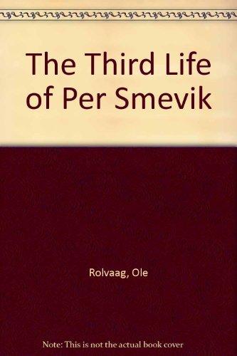 9780060970765: The Third Life of Per Smevik