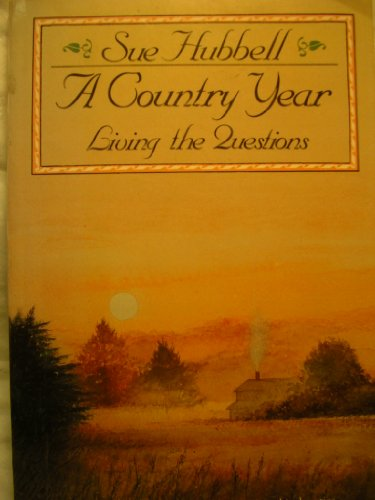 9780060970864: A Country Year: Living the Questions