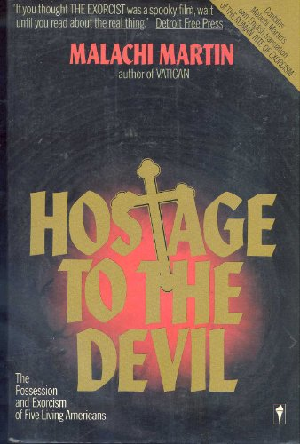 9780060971038: Hostage to the Devil: The Possession and Exorcism of Five Living Americans