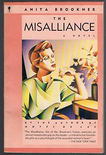 9780060971342: The Misalliance: A Novel