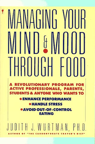 9780060971380: Managing Your Mind and Mood Through Food