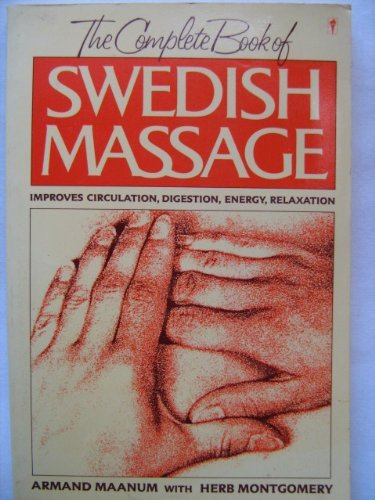 9780060971397: The Complete Book of Swedish Massage
