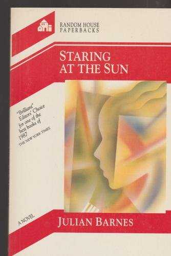 STARING AT THE SUN: Barnes, Julian